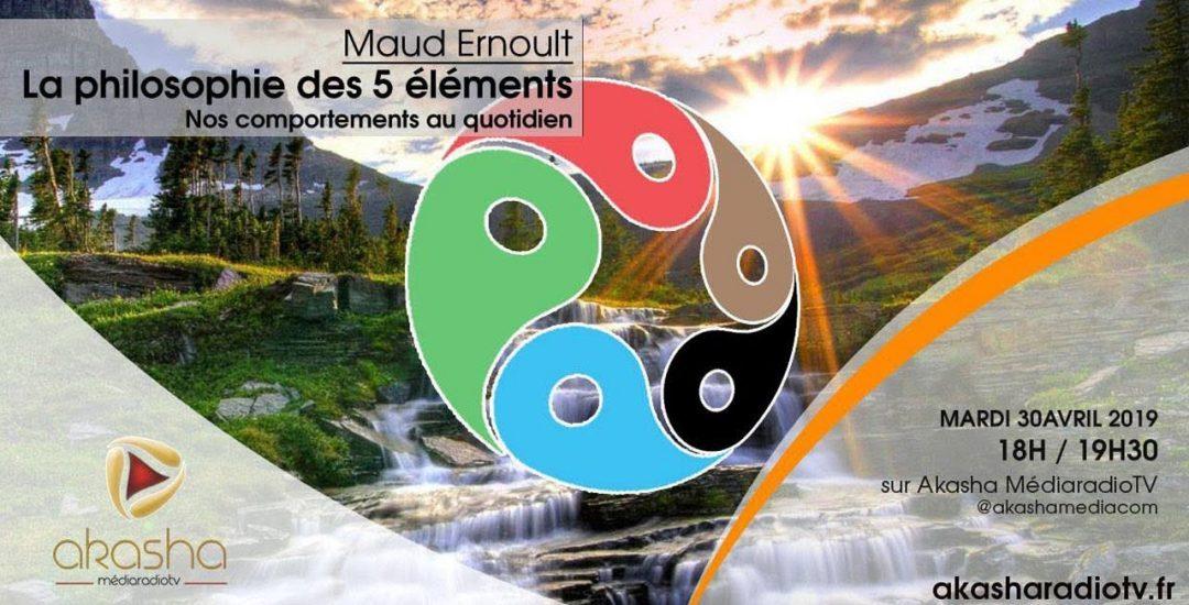 Maud Ernoult | La philosophie des 5 élements en pratique
