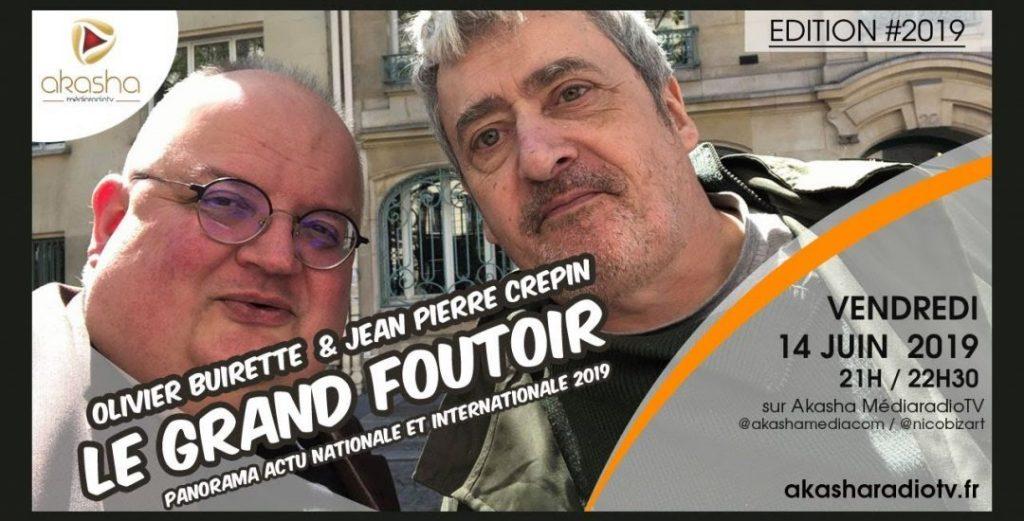 Olivier Buirette & Jean-Pierre Crepin   Le grand foutoir – édition 2019