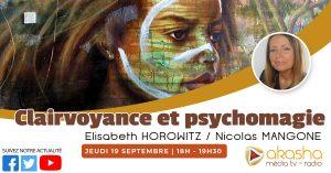 Clairvoyance et psychomagie | Elisabeth Horowitz & Nicolas Mangone