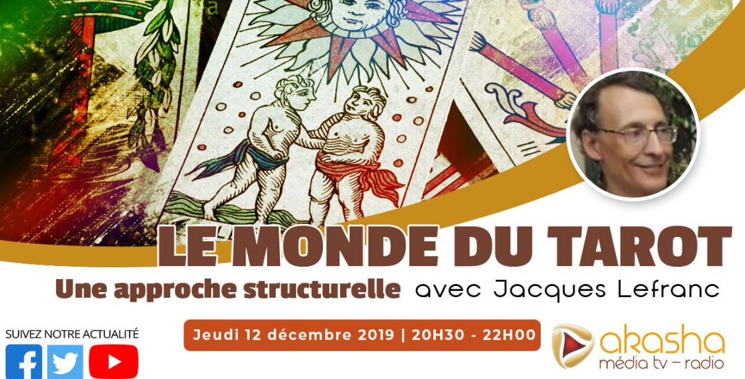 Le monde du Tarot, une approche structurelle | Jacques Lefranc