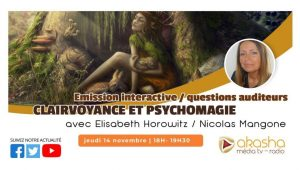 Clairvoyance et psychomagie #3 (Octobre 2019) | Elisabeth Horowitz & Nicolas Mangone