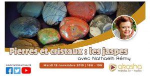 Pierres et cristaux – Les jaspes | Nathaëlh Remy