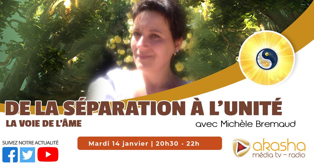 De la séparation à l'unité, la voie de l'âme | Michèle Bremaud