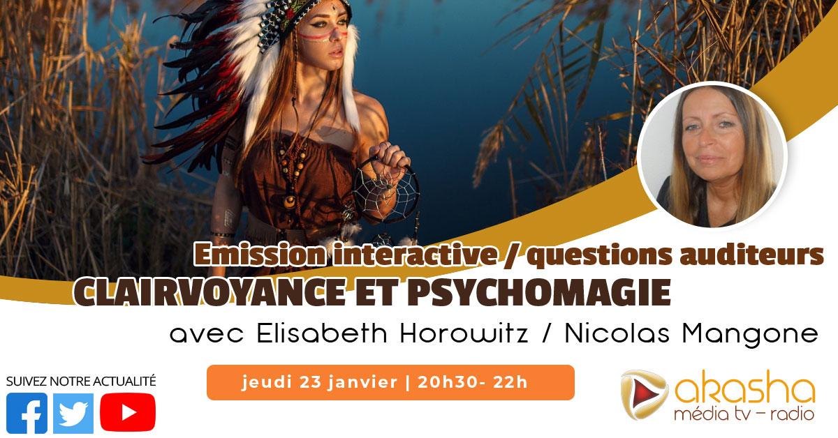 Clairvoyance et psychomagie #7 (Janvier 2020) | Elisabeth Horowitz & Nicolas Mangone