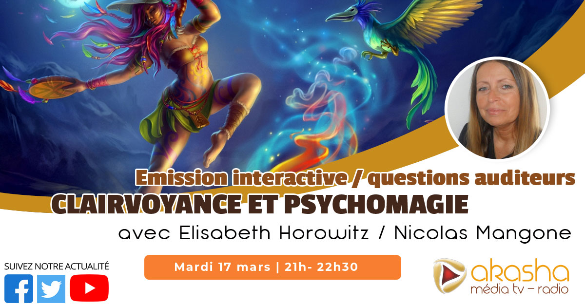 Clairvoyance et psychomagie #9 (mars 2020) | Elisabeth Horowitz & Nicolas Mangone