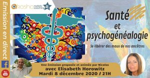 Santé et psychogénéalogie | Se libérer des maux de nos ancêtres
